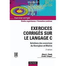 EXERCICES CORRIGÉS SUR LE LANGAGE C 2ÈME ÉDITION