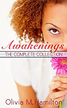 Awakenings: The Complete Collection by [Hamilton, Olivia M.]