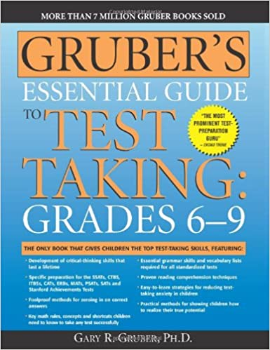 Gruber's Essential Guide to Test Taking: Grades 6-9: Gary Gruber ...