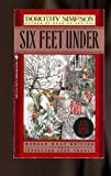 Six Feet Under, Dorothy Simpson, 0553185063