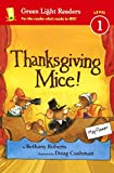 Thanksgiving Mice! (Turtleback School & Library Binding Edition) (Green Light Readers, Level 1)