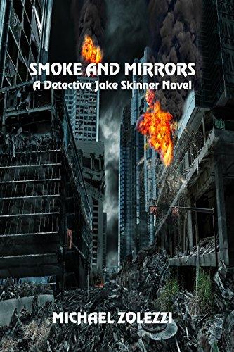 Smoke and Mirrors: A Detective Jake Skinner Novel by [Zolezzi, Michael]