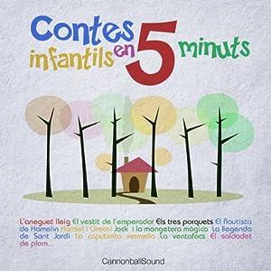 Contes Infantils en 5 minuts [Classic Stories for Children in 5 minutes]: Els 3 porquets, El Flautista de Hamelín, La caputxeta, i molts més Audiobook