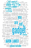 You Are Not a Gadget (English Edition)