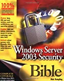Windows Server 2003 Security Bible, Blair Rampling, 076454912X