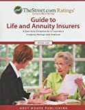 TheStreet. com Ratings Guide to Life and Annuity Insurers, Laura Mars-Proietti, 1592374603