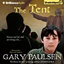 The Tent Audiobook by Gary Paulsen Narrated by MacLeod Andrews