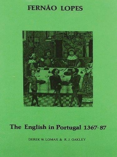 Lopes: The English in Portugal 1383-1387 (Hispanic - Spain Oakley