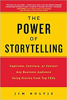 Descargar PDF Gratis The Power Of Storytelling: Captivate, Convince, Or Convert Any Business Audience Using Stories From Top Ceos