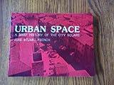 Urban Space, Jere Stuart French, 0840318618