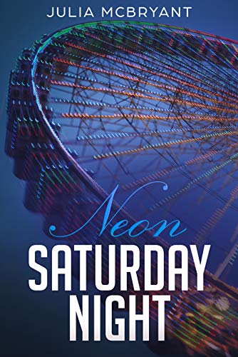 Neon Saturday Night: Audie and Calhoun 2 (Low Country Lovers)