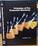 Principles of Fire Protection Chemistry 9780877650805