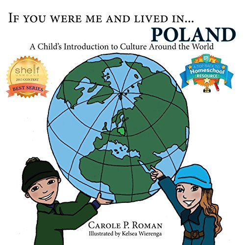 If You Were Me and Lived In...Poland: A Child's Introduction to Culture Around the World (If You Were Me and Lived In...Cultural) [Roman, Carole P] (Tapa Blanda)