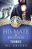 His Mate- Brothers- Thomas