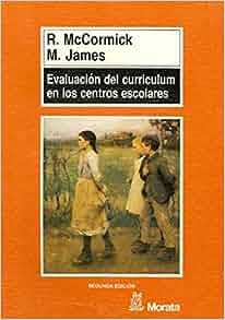 Evaluacion del Curriculum En Los Centros (Spanish Edition): R. MC
