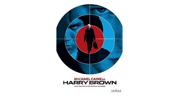 Harry Brown [DVD]: Amazon.es: Michael Caine, Emily Mortimer, Charlie Creed-Miles, Liam Cunningham, David Bradley, Iain Glen, Daniel Barber, Keith Bell, ...