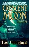 Crescent Moon, Lori Handeland, 0312938489