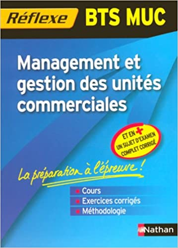 Livre gratuits en ligne MUC MANAG GEST UNIT CIAL BTS pdf ebook