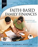 Faith-Based Family Finances: Let Go of Worry and Grow in Confidence (Focus on the Famiily), Ron Blue, 1414323905