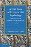 A Text-Book of Experimental Psychology: Volume 2, Laboratory Exercises : With Laboratory Exercises, Myers, Charles S. and Bartlett, F. C., 1107626021