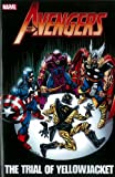 img - for Avengers: The Trial of Yellowjacket (Avengers (Marvel Unnumbered)) book / textbook / text book