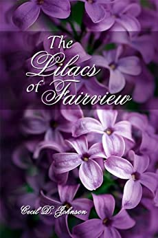 The Lilacs of Fairview by [Johnson, Cecil]
