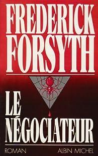 Le négociateur par Frederick Forsyth