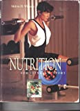 Nutrition for Fitness and Sport, Williams, Melvin H., 069723052X