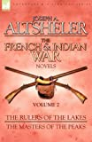 The French and Indian War Novels, Joseph A. Altsheler, 1846775876