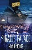 Pigalle Palace: A Strebor Quickiez