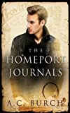 The HomePort Journals, A Provincetown Fantasia