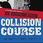 Collision Course | Joe Broadmeadow