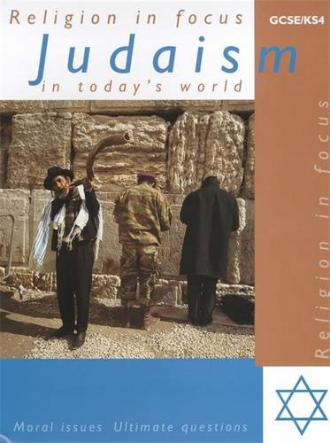 Judaism in Today's World: Student's Book (Religion in Focus S.)