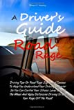 A Driver's Guide to Road Rage, Brian Yearby, 1463563531
