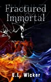 img - for Fractured Immortal (The Bearwood Series) (Volume 1) book / textbook / text book