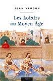 Image de Les loisirs au moyen age (n.e.)