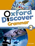Oxford Discover Grammar 2: Student's Book - 9780194432627