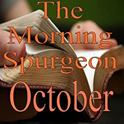 The Morning Spurgeon: October