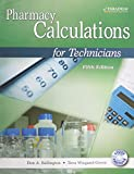 Pharmacy Calculations for Technicians, Don A. Ballington and Tova Wiegand-Green, 076385221X