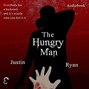 The Hungry Man Audiobook