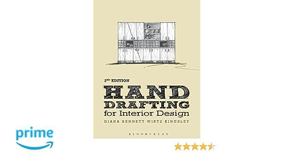Amazon Hand Drafting For Interior Design 9781609019976 Diana Bennett Wirtz Kingsley Books