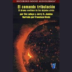 El Comando Tribulacion [Tribulation Force] (Texto Completo)