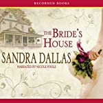 The Bride's House | Sandra Dallas