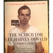 Search For Lee Harvey Oswald