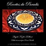 Recettes du Paradis (French Edition)