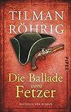 Die Ballade vom Fetzer: Historischer Roman