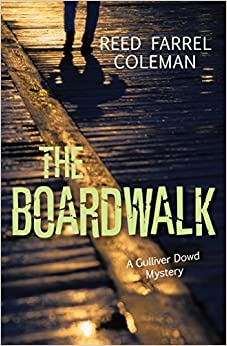 Book The Boardwalk: A Gulliver Dowd Mystery (Rapid Reads) by Coleman, Reed Farrel (2015)