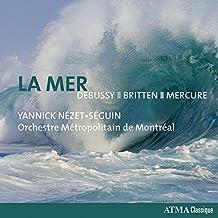 La Mer: Debussy, Britten, Mercure