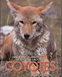 Frequently Asked Questions about Coyotes, Michael Rigsby, 1583691111
