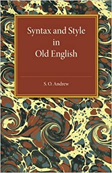 Book Syntax and Style in Old English